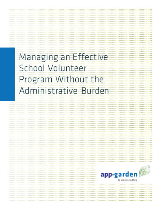 Managing an Effective School Volunteer Program Without the Administrative Burden