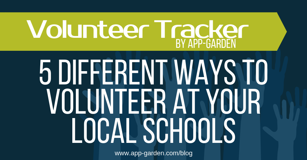 5 Different Ways You Can Volunteer at Your Local Schools