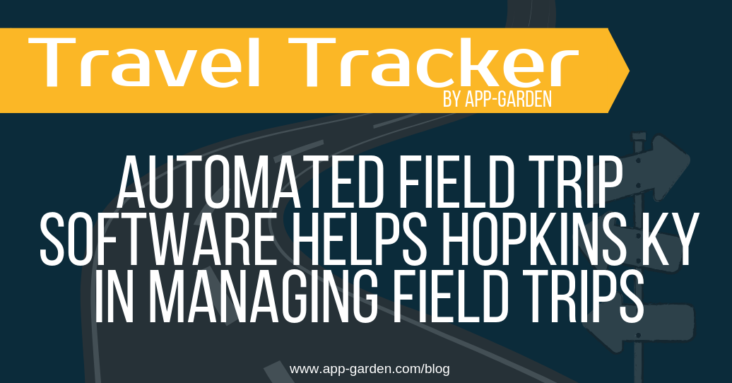 Automated Field Trip Software helps Hopkins, KY in Managing Field Trips