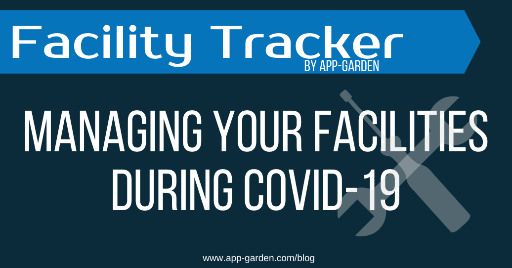 Managing Your Facilities During COVID-19