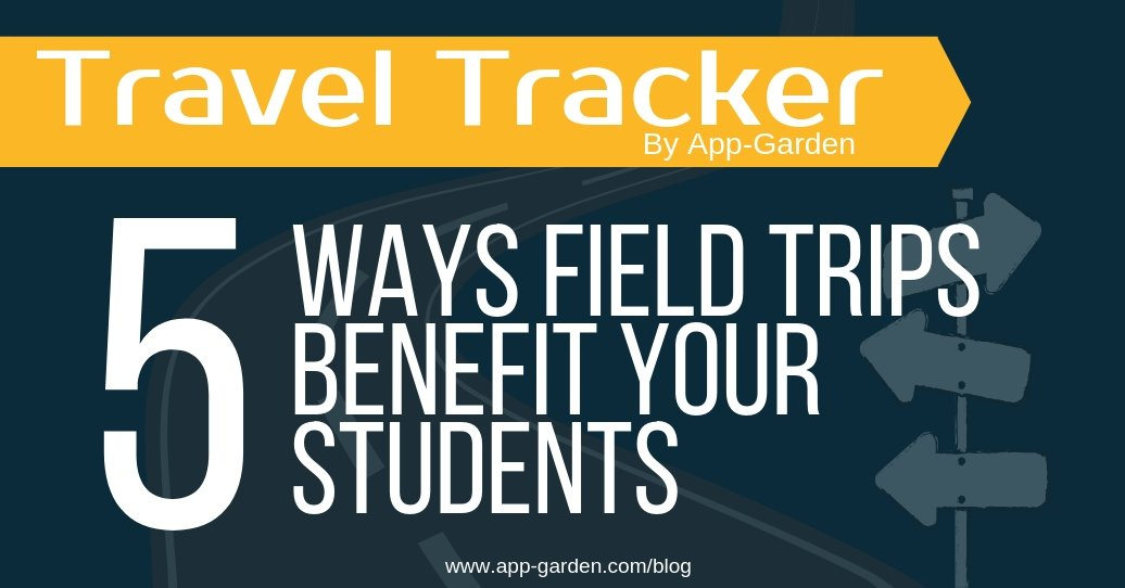 5 Ways Field Trips Benefit Your Students