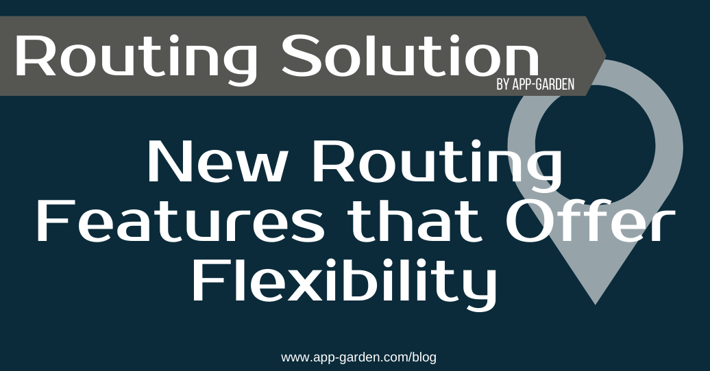 New Routing Features that Offer Flexibility For Schools