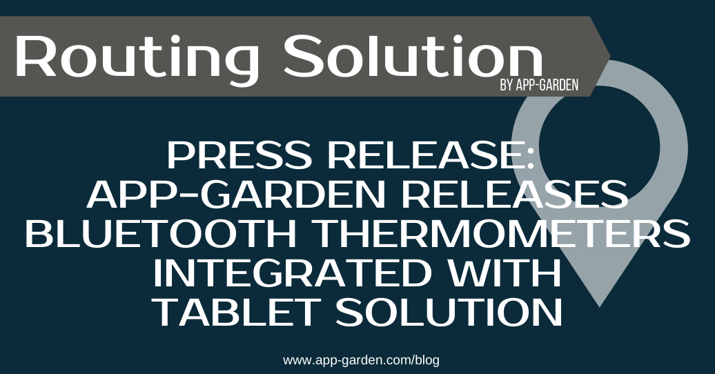 App-Garden Releases Bluetooth Thermometers Integrated with Tablet Solution
