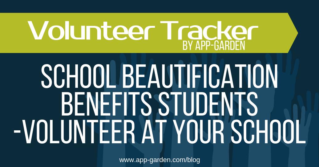 School Beautification Benefits Students - Volunteer at your school