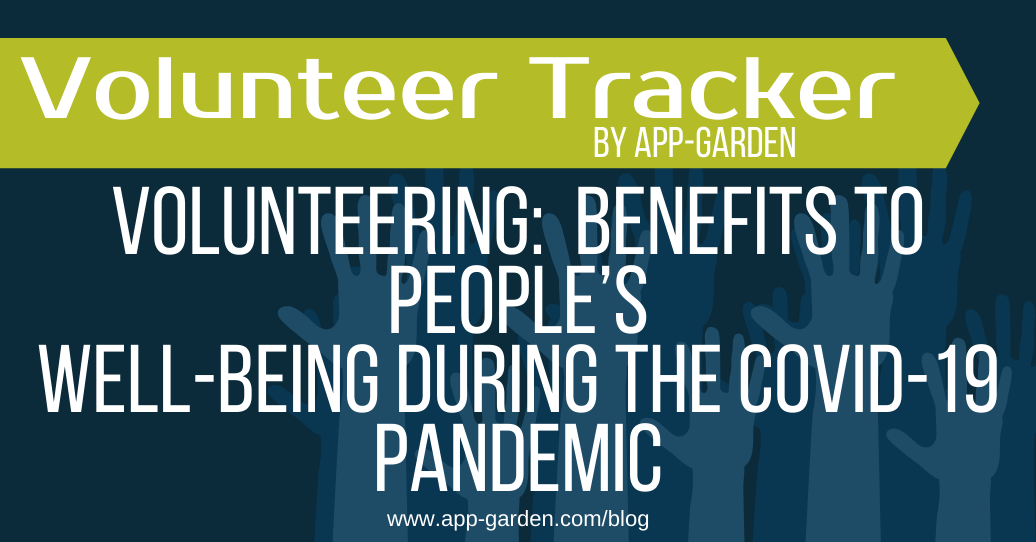 Volunteering during COVID-19 - Benefits to People's Well Being