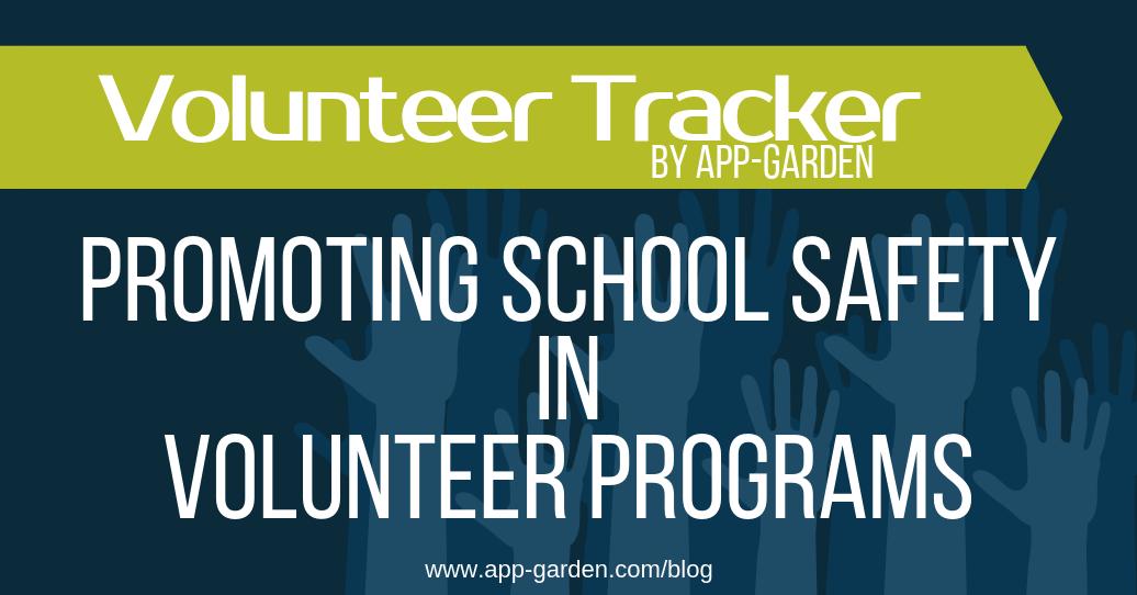 Promoting School Safety in Volunteer Programs