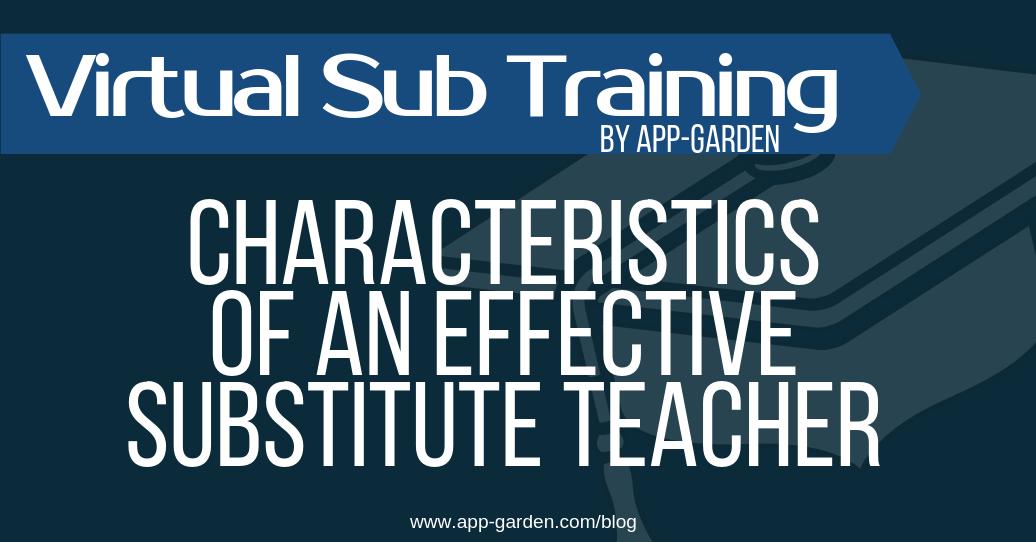 Characteristics of an Effective Substitute Teacher