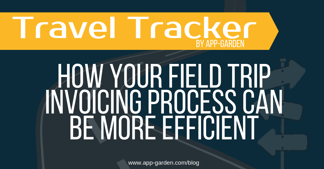 Make Your Field Trip Invoicing Process More Efficient