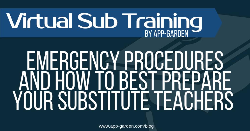 Emergency Procedures for Substitute Teachers