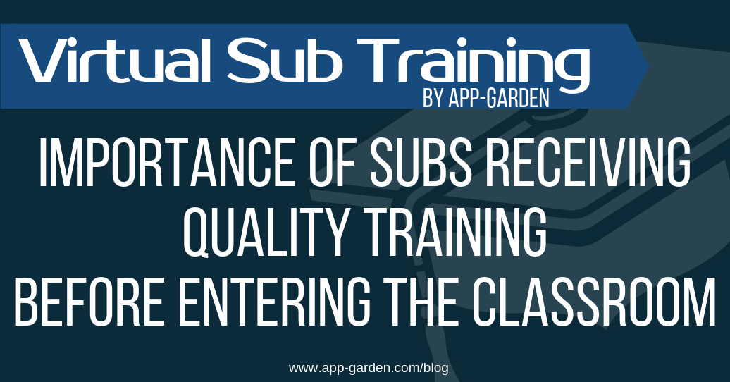 Importance of Substitute Teachers Receiving Training