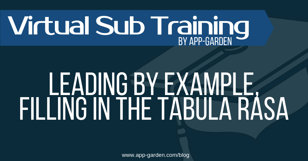 Leading By Example, Filling In The Tabula Rasa