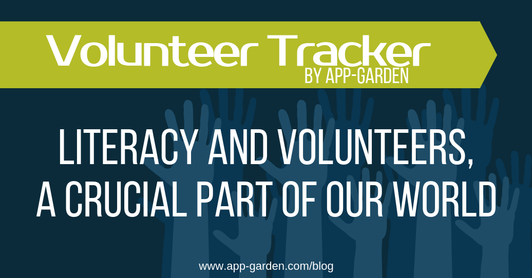 Literacy and Volunteers - a Crucial part of our world