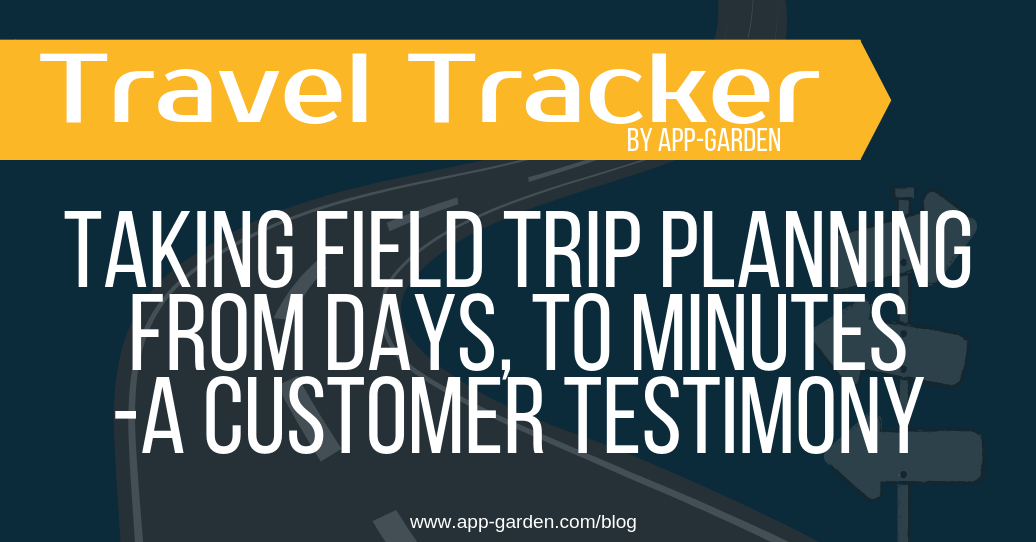 Taking Field Trip Planning From Days, To Minutes - A Customer Testimony | software for school administrators