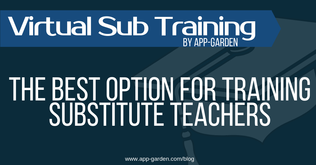 The Best Option For Training Substitute Teachers | software for school administrators