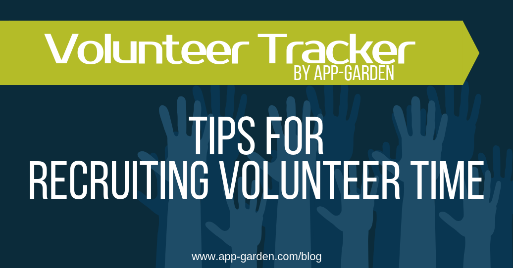 Tips for Recruiting Volunteer Time