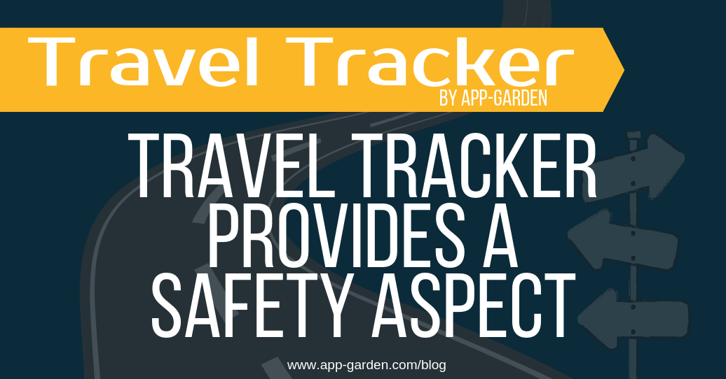 Travel Tracker provides a safety aspect | software for school administrators