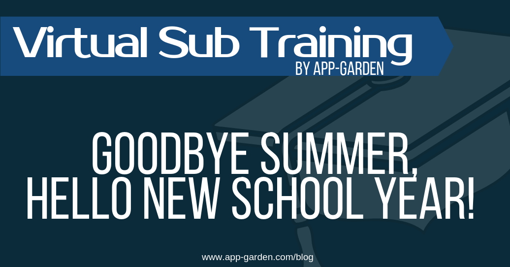 Goodbye Summer, Hello New School Year!