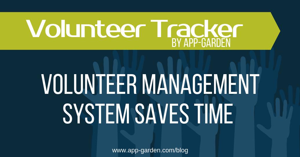 Volunteer Management System Saves Time | software for school administrators