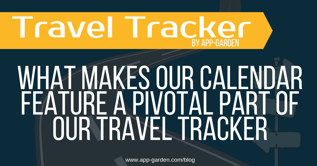 What Makes the Calendar Feature A Pivotal Part Of the Travel Tracker field trip software?