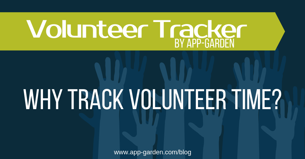 Four Reasons Tracking Volunteer Time = Value