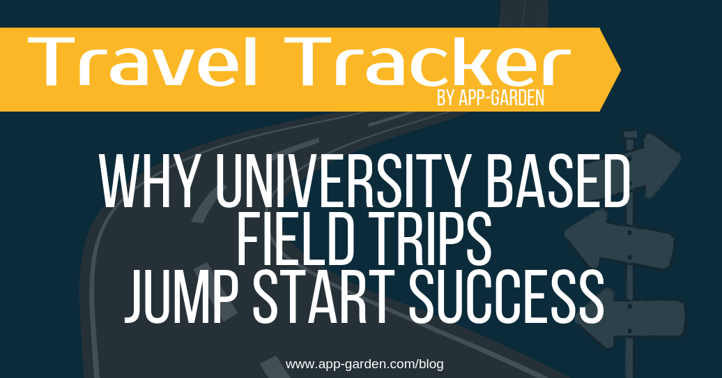 Why University Based Field Trips Jump Start Success | software for school administrators