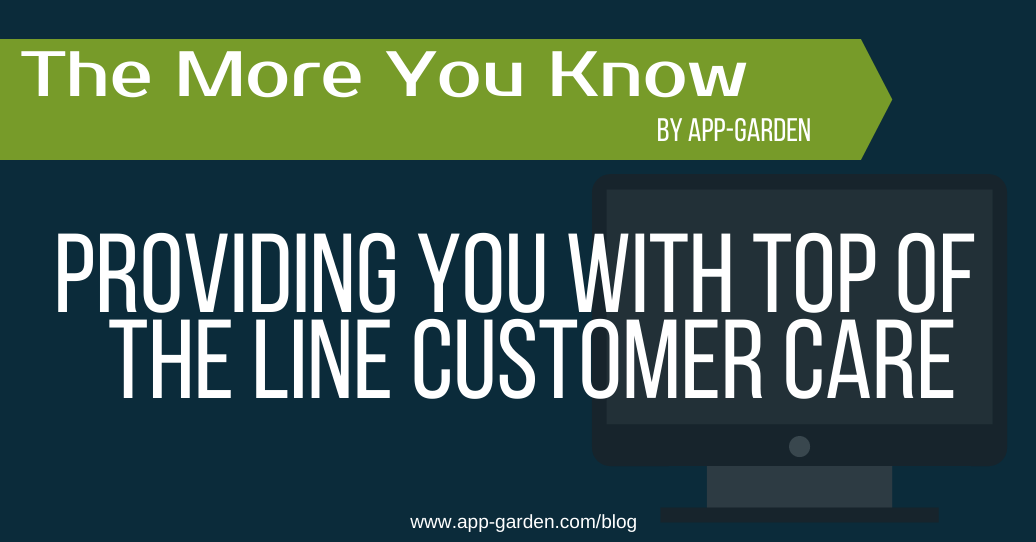 Providing You With Top of the Line Customer Care